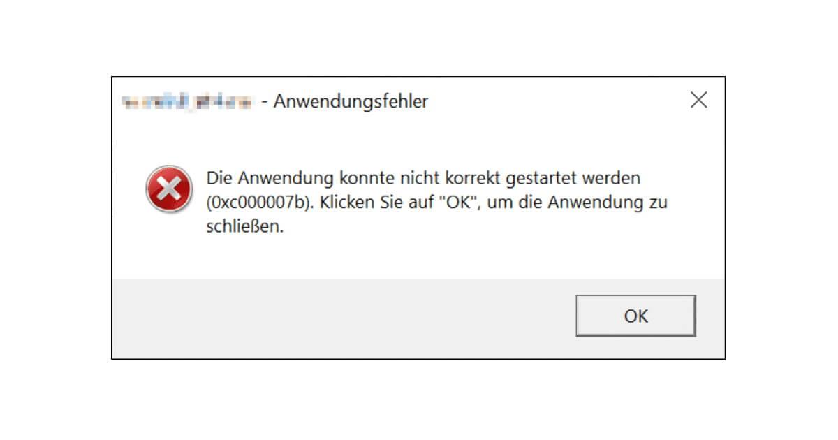 Die Anwendung konnte nicht korrekt gestartet werden 0xc00007b