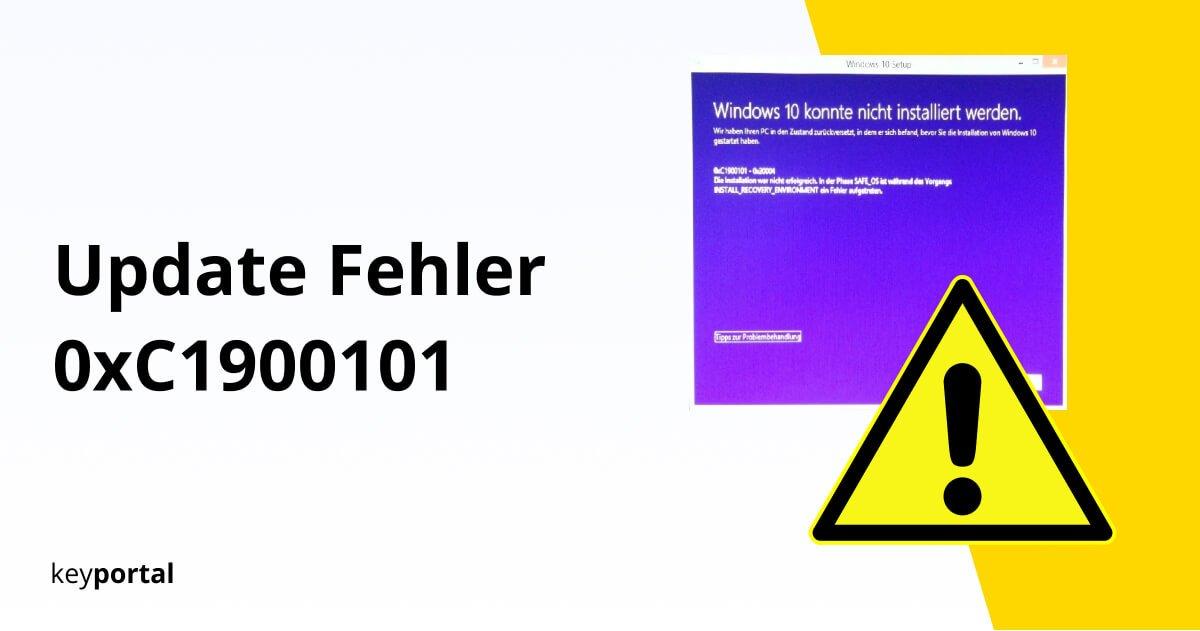 Windows 10 Update Fehler 0xC1900101 verhindern