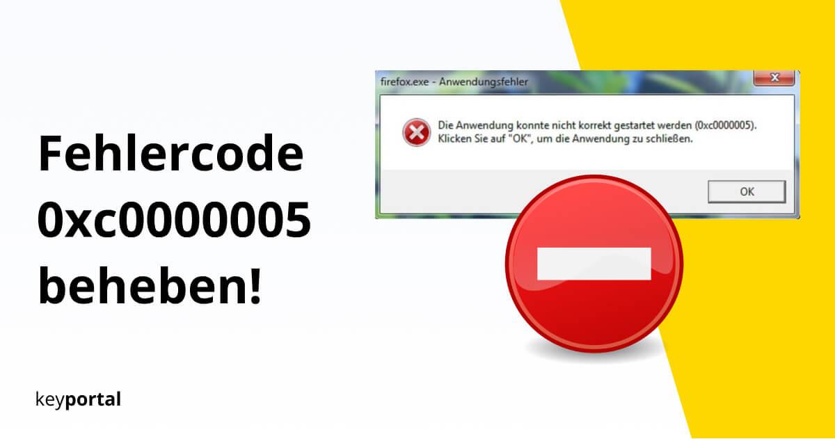 Windows 10 Fehler 0xc0000005 reparieren